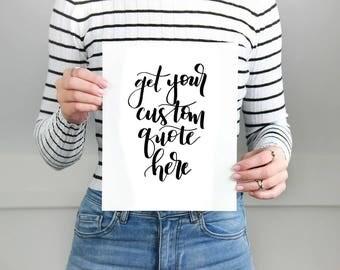 Custom Handwritten Quote/Poem in Modern Calligraphy 5x7 8x10