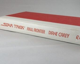Star Trek The Final Frontier hardcover novel; vintage hardcover; Diane Carey; 1988; 80s books