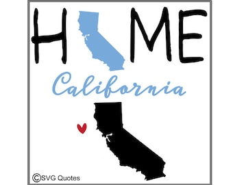 California Home SVG DXF EPS Cutting File For Cricut Explore, Silhouette & More. Instant Download. Personal and Commercial Use. Vinyl.
