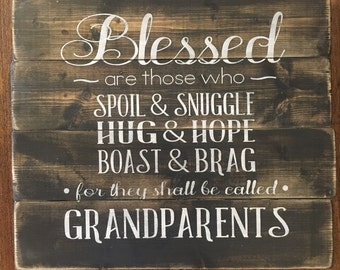 Blessed are Grandparents, rustic wood sign, handpainted, wooden sign, Grandparents sign, grandparents, wood sign, rustic wood decor, rustic
