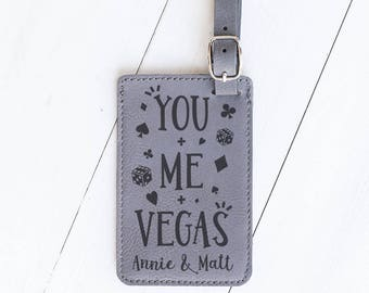 Vegas Luggage Tag, Viva Las Vegas, You, Me and Vegas, Travel, Poker, Dice, Card Playing Gift for Friends, Vegas Wedding, Elopement LT40