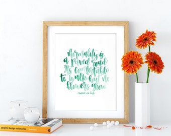 Vincent van Gogh Quote- Hand lettered Digital Print
