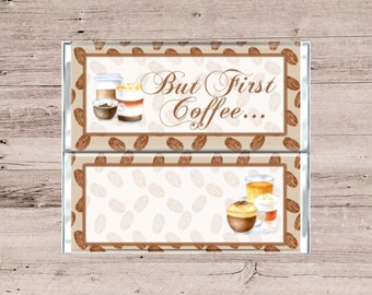 But First Coffee Chocolate Bar Wrapper-Coffee Gift Basket-Chocolate Wrapper-Coffee Chocolate Wrapper-But First Coffee-Candy Bar Wrapper-DIY
