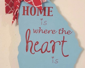 Home Is Where The Heart Is - Hand Painted - Customized - State Sign - Georgia - Shape of Georgia - Girl Room - Cut out