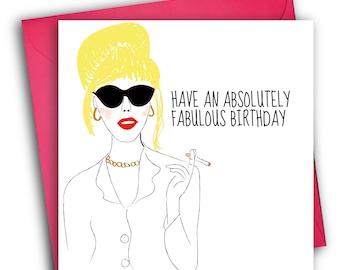 Absolutely Fabulous Birthday Card/ Patsy Stone/ Birthday