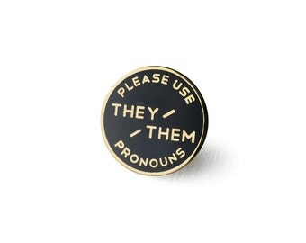 They / Them Enamel Pronoun Pin 1""