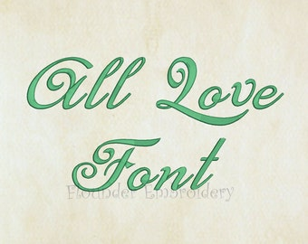 All Love Embroidery Font 5 Size Embroidery Designs Fonts INSTANT DOWNLOAD