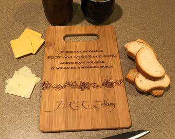 Lord of the Rings - The Hobbit - J.R.R. Tolkien Quote - Bamboo/Maple/Walnut Cutting Board - Customizable