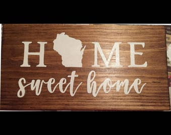 Home Sweet Home Sign (Wisconsin)