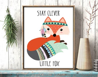 Stay clever little fox printable nursery decor, kids room wall art decor, fox baby room printable instant download tribal woodland print