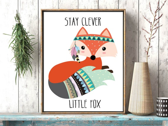 Stay Clever Little Fox Printable Nursery Decor Kids Room Wall