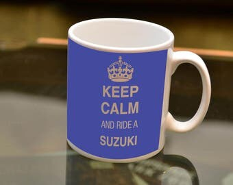 KEEP Calm Ride a Suzuki Sublimation Printed Mug. Ideal for the Suzuki owning Biker and Coffee or Tea lover