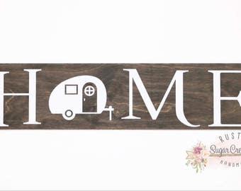Camper Home Wood Sign, Camper Sign, Wooden Sign, Camping Sign, Trailer Sign, Home Decor, Camper Decor, Rustic Wood Sign, Distressed, Sign