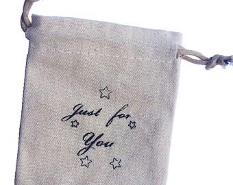 Fabric sack just for you mini bag - jewelry bag tote bag gift