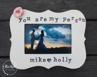 Personalized Wedding Gift for Couple Personalized Picture Frame Engagement Gift Wedding Picture Frame Bridal Shower Gift You Are My Person