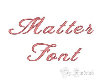 Matter Embroidery Font Designs 5 size Instant Download