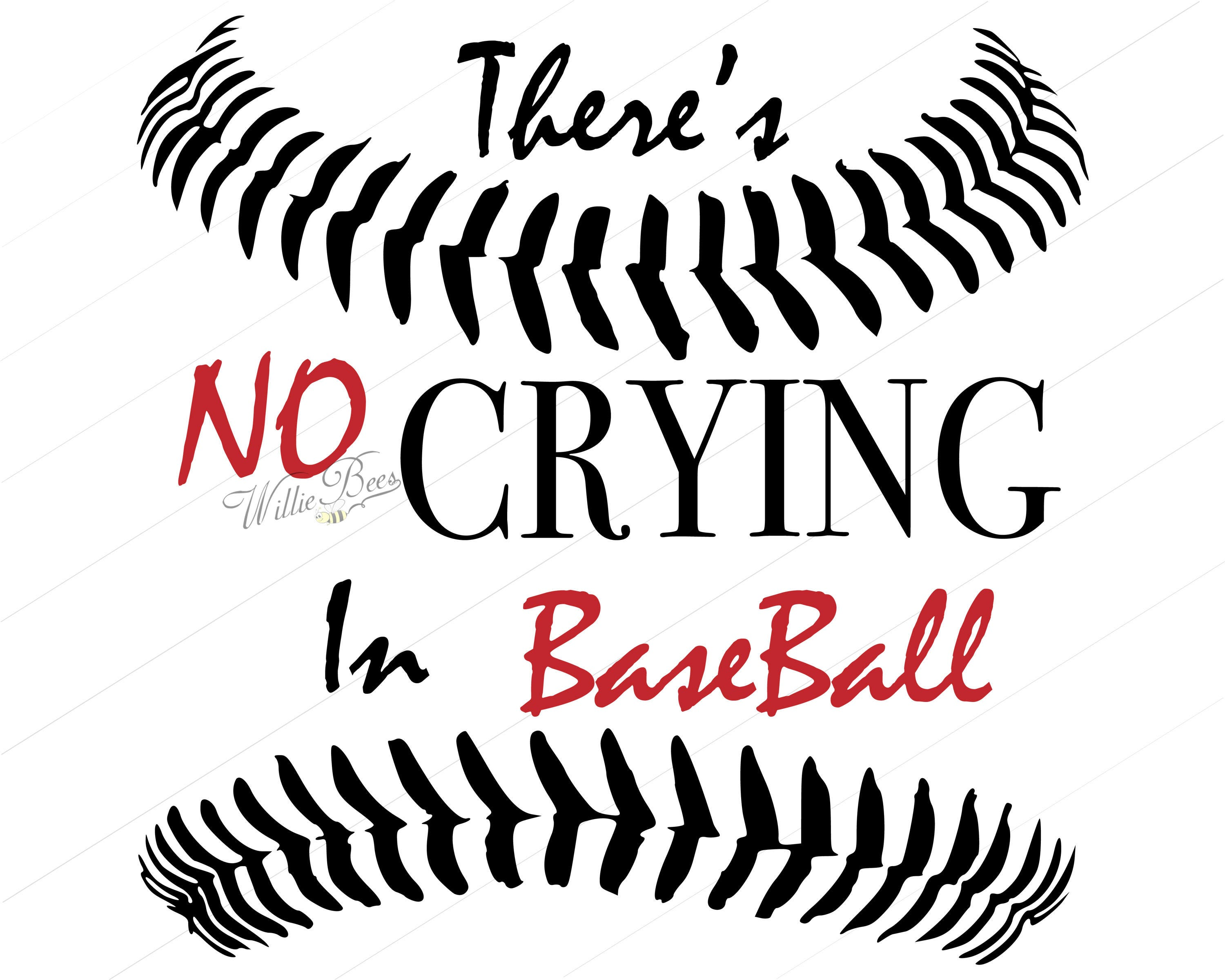 no crying in baseball silhouette words t