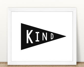 PRINTABLE Kind Pennant Flag, Monochrome Print, Instant Download, Digital File, Kind Printable, Pennant Flag Printable, Monochrome Print