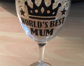 Worlds best mum wine glass ... Ideal gift for Mothers Day