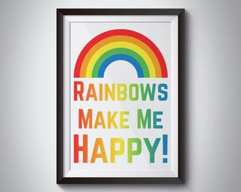 Rainbows Make Me Happy Print - Wall Art - Nursery - Kids Wall Art