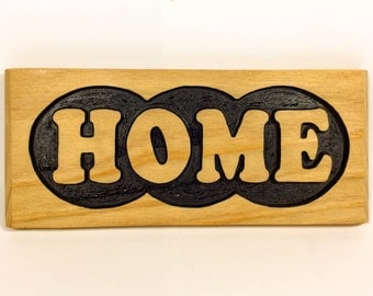 Carved Home Sign Country Rustic Cabin Home Decor