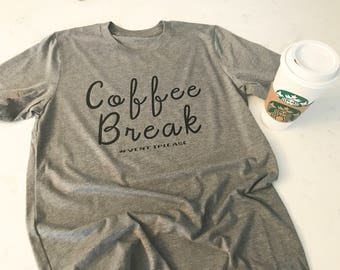 Cofee Break Tee