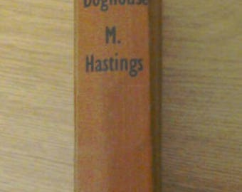 Cork in the doghouse by Macdonald Hastings. 1957 vintage hardback book in good condition