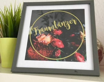 Dream Dancer picture frame / proverbs