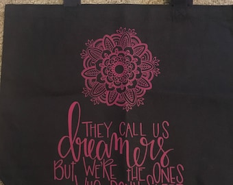 Custom Made Dreamers Canvas Tote