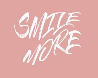 Smile more print, digital download