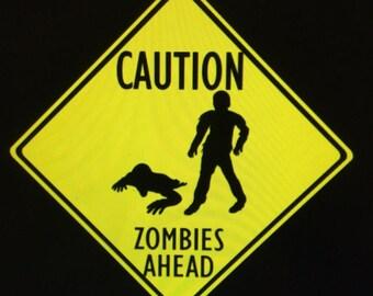 CAUTION! Zombies Ahead!