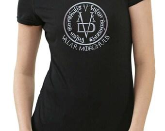Valar Morghulis ladies T-Shirt