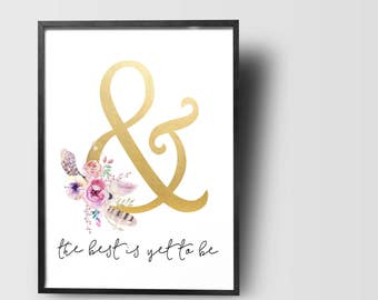 Best is yet to be Inspirational Wall Art Printable