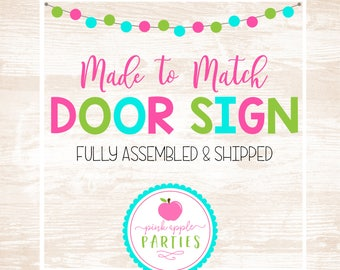 Made to Match - Door Sign, Welcome Sign, Party Door Hanger