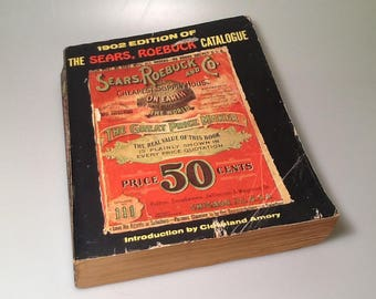 """1969 Copy of """"1902 Edition of the Sears, Roebuck Catalogue"""""""