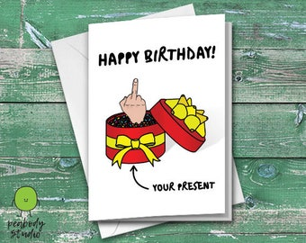 Rude Happy Birthday Funny Greeting Card - Birthday, Peabody Studio Card
