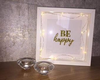 Handmade deep box frame with fairy lights - 'Be happy' - home decoration glitter