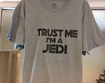 Trust Me I'm a Jedi Star Wars t-shirt  mens shirt  made to order