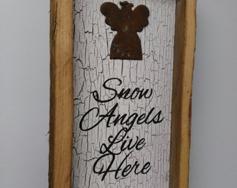 Snow Angels Live Here Christmas sign