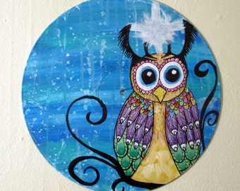 Vinyl record art - Big Eye Owl original painting- fantasy wall art, children's room decor, Repurposed, hipster, animal lover gift Recycled