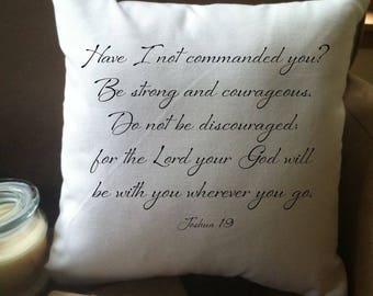 Christian bible verse gift/  decorative throw pillow cover/ graduation gift/ encouraging pillow/ dorm decor/ joshua bible verse