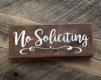 No Soliciting   front door sign  solicitors do not disturb painted stained wood sign
