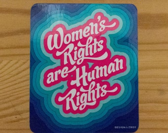 Women's Rights are Human Rights Sticker -- set of 2