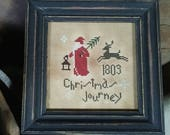 Reserved Listing for Mary.....PriMiTiVe - - 1803 Christmas Journey - - EaRLy LoOk CrOSs STiTcH ChrisTmAs SampLeR