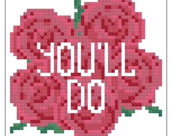 Valentryin' Cross Stitch Pattern 004 - You'll Do
