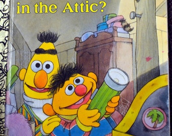 """Vintage Children's Book """"What's Up in the Attic""""  Bert and Ernie Reading for Children Sesame Street"""