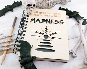 Great Science Starts With a Little Madness - Lasercut Wood Journal