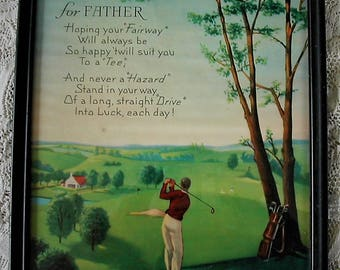 Beautiful Vintage FATHER Motto showing Man Playing Golf on a Stunning Course