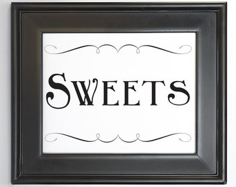 Sweets Sign Printable DIY Digital File PDF Wedding Reception Sign 4x6 5x7 and 8x10 Fancy Scroll Party Decor