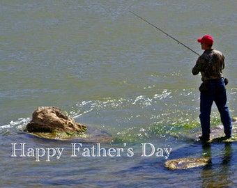 Fisherman Greeting Card, Fathers Day, Happy Fathers Day, Fishing Card, For Him, Card For Husband, Blank Greeting, Note Card, Fishing Photo